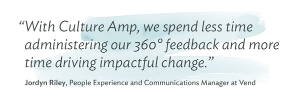Vend saves time administering their 360 feedback program by using Culture Amp