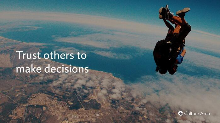 Trust others to make decisions